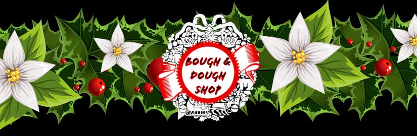 Bough and Dough Shop FAQs Updating